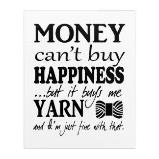Yarn is Happiness / Craft Room Acrylic Print