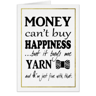 Yarn Is Happiness Faux Gold Border Crafts Card