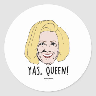 Yas Queen - Politiclothes Humor - Classic Round Sticker