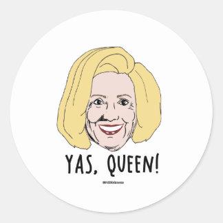 Yas Queen - Politiclothes Humor - Round Sticker