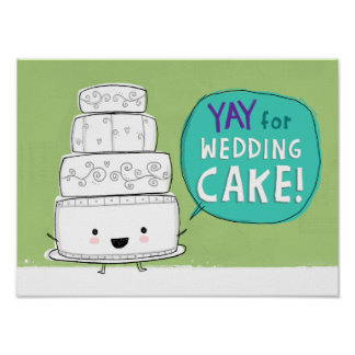YAY for Wedding Cake! Print