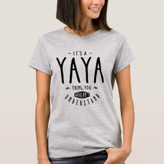 Yaya Thing T-Shirt