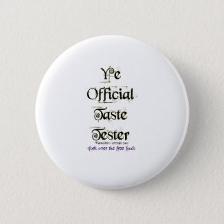 Ye Official Taste Tester 2 Inch Round Button