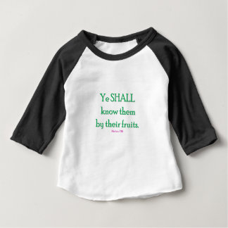 YE SHALL KNOW THEM BABY T-Shirt