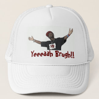 Yeaaaaah Brugh! The White Cap
