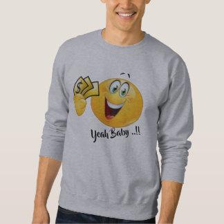 yeah baby money emoji Funny sweatshirt hoodie