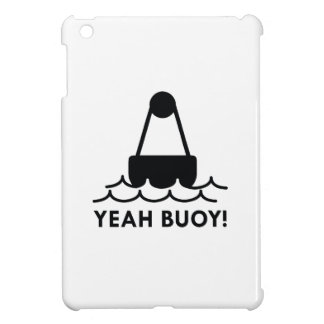 Yeah Buoy! Case For The iPad Mini
