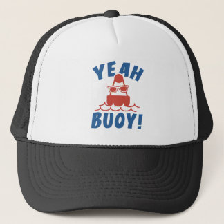Yeah Buoy! Trucker Hat