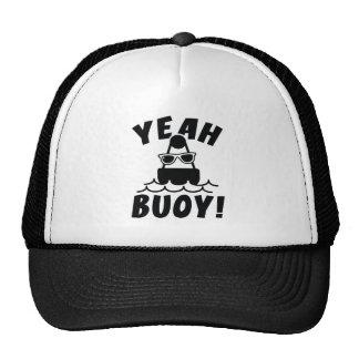 Yeah Buoy! Trucker Hat
