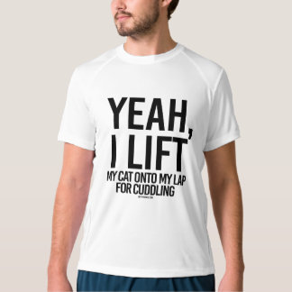 Yeah I lift my cat onto my lap for cuddling -  .pn T-shirt