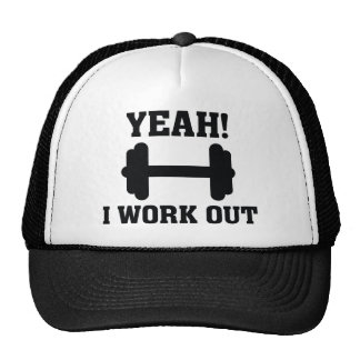 Yeah! I Work Out Trucker Hat