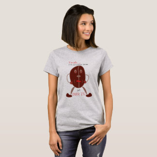 Yeah, I'm a Coffee Bean-Get Over It Womens Tee
