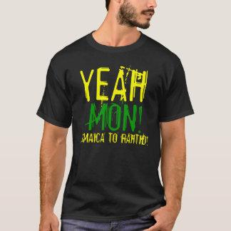 Yeah Mon Jamaica to Rahtid T  Shirt