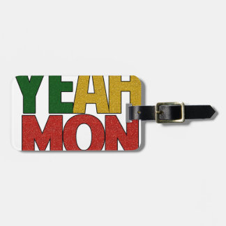 Yeah Mon Jamaican Vacation Luggage Tag