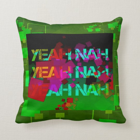 """Yeah Nah"" - a strange colloquial phrase! Throw Pillow"