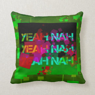 """Yeah Nah"" - a strange colloquial phrase! Throw Pillow"