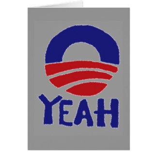 Yeah Obama Greeting Card