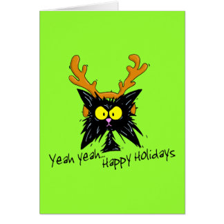 """""""Yeah Yeah...Happy Holidays"""" Cards"""