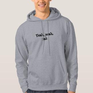 Yeah, yeah, nah hoodie