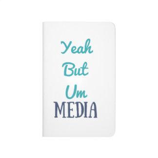YeahButUm Media Journal