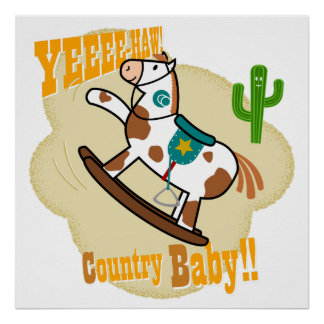 """""""Yee Haw Country Baby"""" Poster"""