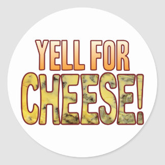Yell For Blue Cheese Round Sticker