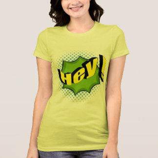 Yell Hey T Shirt