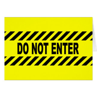 Yellow And Black Do Not Enter Sign Card