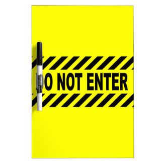 Yellow And Black Do Not Enter Sign Dry Erase Board