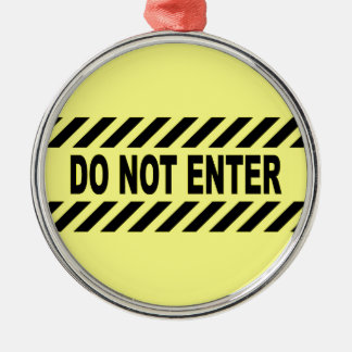 Yellow And Black Do Not Enter Sign Metal Ornament