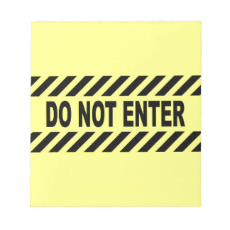 Yellow And Black Do Not Enter Sign Notepad