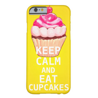 Yellow and Pink KEEP CALM AND Eat Cupcakes Barely There iPhone 6 Case