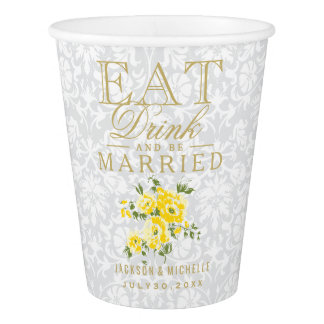 Yellow and White Eat, Drink and be Married-Wedding Paper Cup