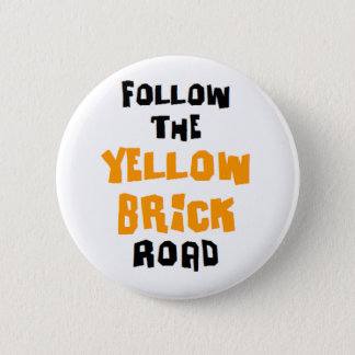 yellow brick road 2 inch round button