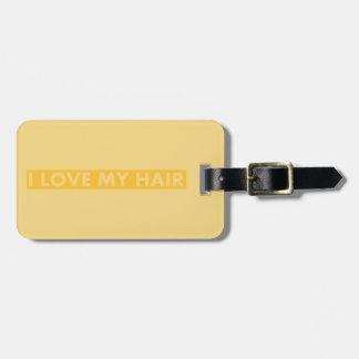Yellow Gold I Love My Hair Cutout Luggage Tag