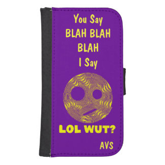 Yellow LOL WUT Silly Smiley Face BLAH Custom Case Galaxy S4 Wallet