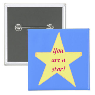 Yellow Star, You are a star Custom Pins