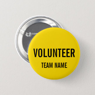 Yellow Volunteer Badge with Custom Team Name 2 Inch Round Button