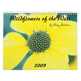 Yellow, Wildflowers of the West, 2009, by Greg ... Calendar