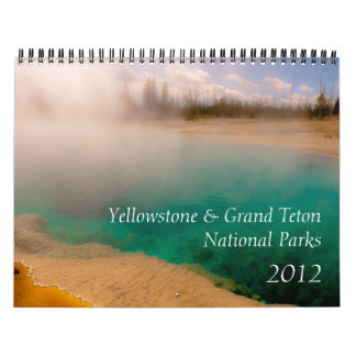 Yellowstone & Grand Teton National Parks 2012 Calendar
