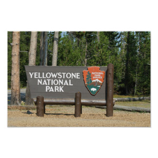 Yellowstone National Park, sign, Wyoming, U. S. Poster