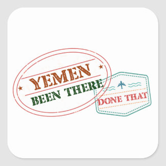Yemen Been There Done That Square Sticker