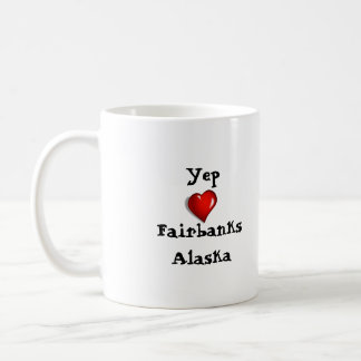 Yep Love Fairbanks Alaska Coffee Mug