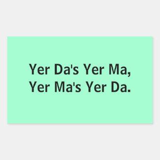 Yer Da's Yer Ma: Stickers