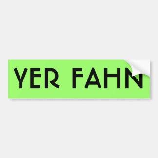 YER FAHN bumper sticker - LIME