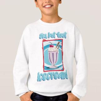 yes, but roofridge icecream sweatshirt