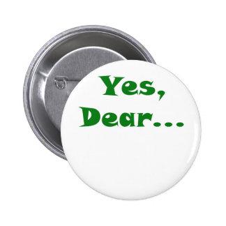 Yes Dear 2 Inch Round Button