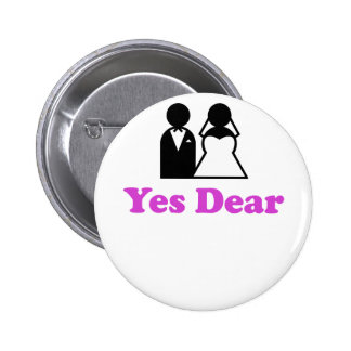 Yes Dear Pinback Buttons