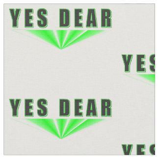 Yes Dear Fabric