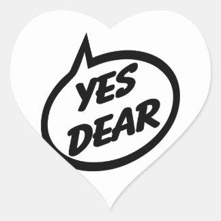 Yes Dear Heart Sticker